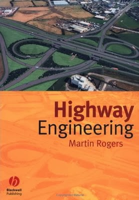 Book: Highway Engineering by Martin Rogers