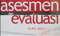 Contoh Soal Latihan Uji Kompetensi Akhir PLPG 2012