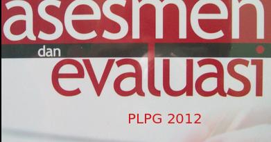 Contoh Soal Latihan Uji Kompetensi Plpg Penilaian Kinerja Guru 2012