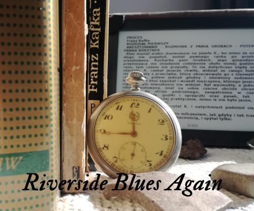 Riverside Blues Again. Z miłości do sztuki