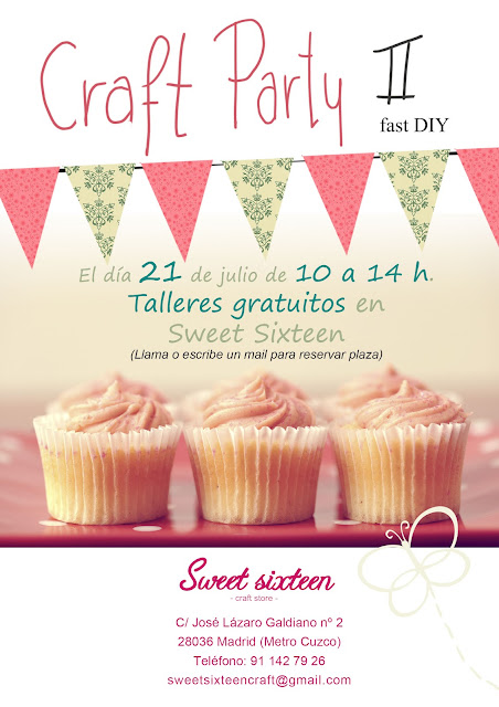 CRAFT PARTY julio 2012 en Sweet sixteen, craft store. Madrid