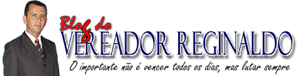 Blog do Vereador Reginaldo