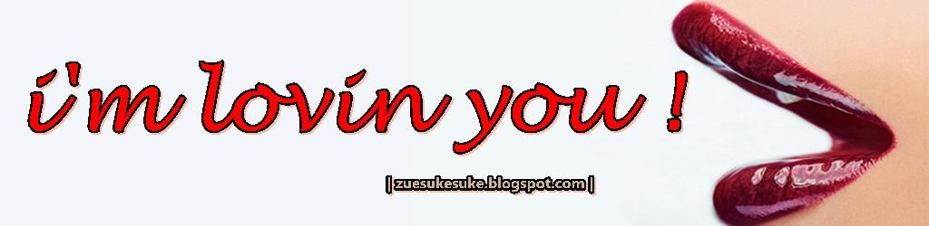 i'm lovin you!