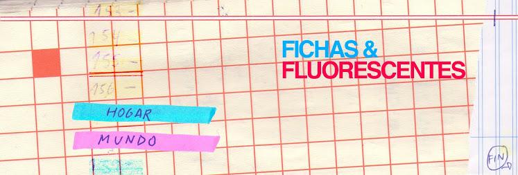 FICHAS Y FLUORESCENTES