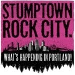 "10"" STUMPTOWN ROCK CITY"