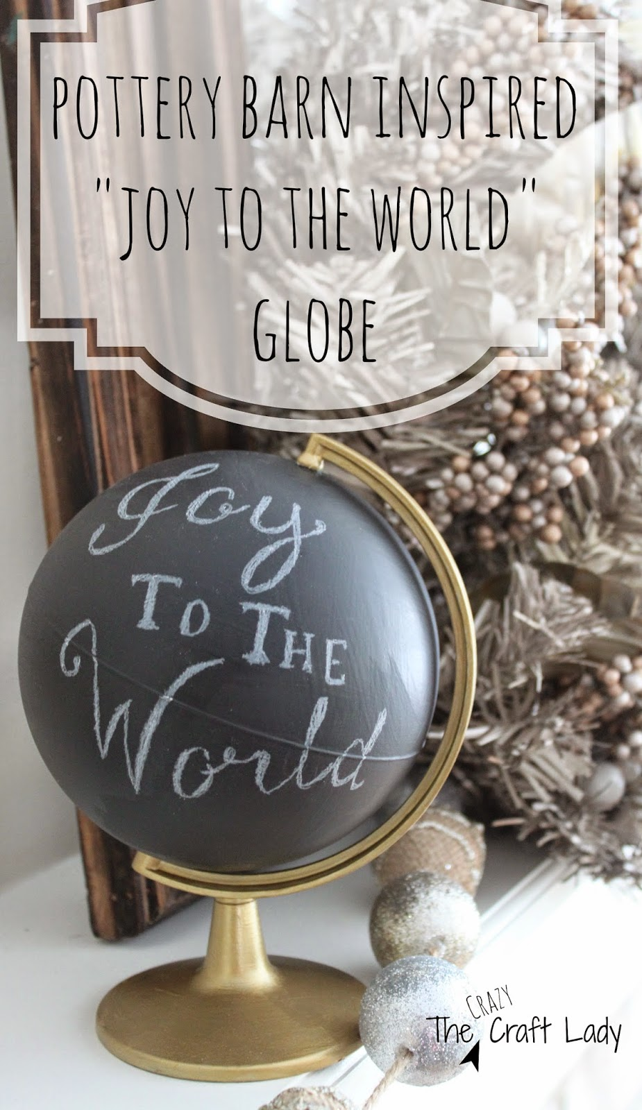 pottery barn inspired chalk board globe