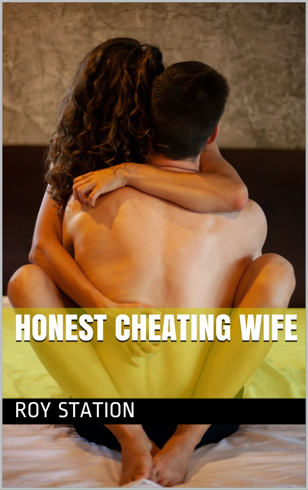 Honest Cheating Wife