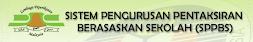 Sistem Pengurusan Pentaksiran Berasaskan Sekolah (SPPBS)
