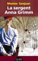 Del blog a la novel·la: un camí singular. La sergent Anna Grimm, de Montse Sanjuan (Sílvia Romero i Olea)