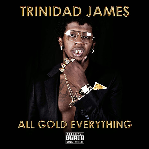 Trinidad James - All Gold Everything - Single Cover