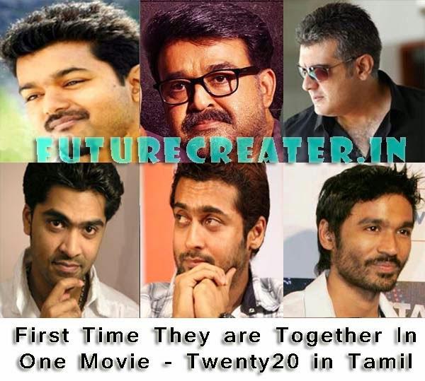 Ajith, Vijay, Surya, Simbu, Dhanush, Mohanlal In Twenty 20 Tamil Remake