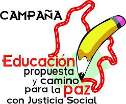 Campaña Educación Propuesta y Camino para la PAZ