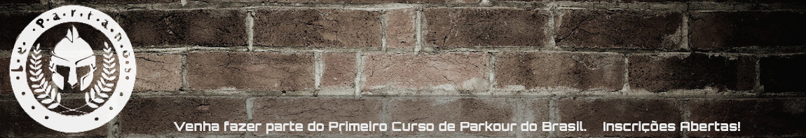 Curso de Parkour | Lepartanos | 2014 | O primeiro Curso de Parkour do Brasil
