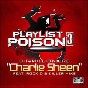 Chamillionaire - Charlie Sheen Lyrics | Letras | Lirik | Tekst | Text | Testo | Paroles - Source: mp3junkyard.blogspot.com