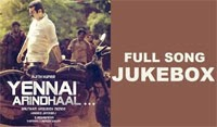 Yennai Arindhaal Official Audio Songs – Jukebox