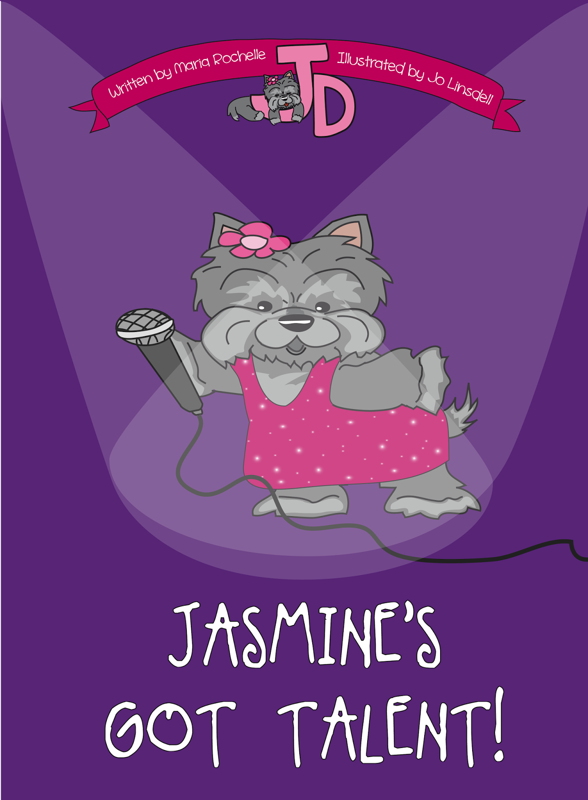 Jasmine's Got Talent! by Maria Rochelle. Illustrated by Jo Linsdell