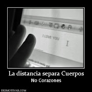 desmotivaciones distancia de amor a distancia