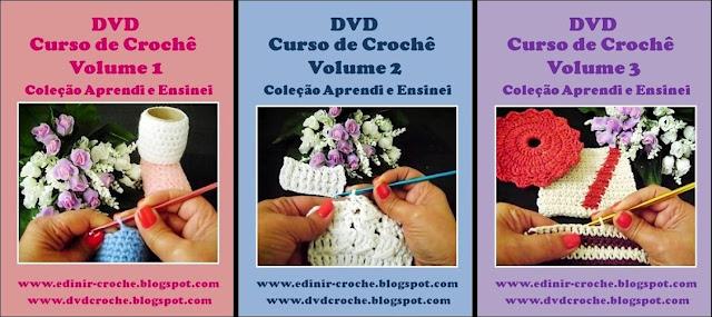 curso de croche com 3 volumes da coleção aprendi e ensinei dvd video aulas com edinir-croche blog loja