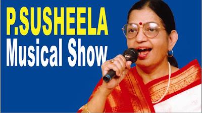 P. Susheela Golden Nite - Musical Show
