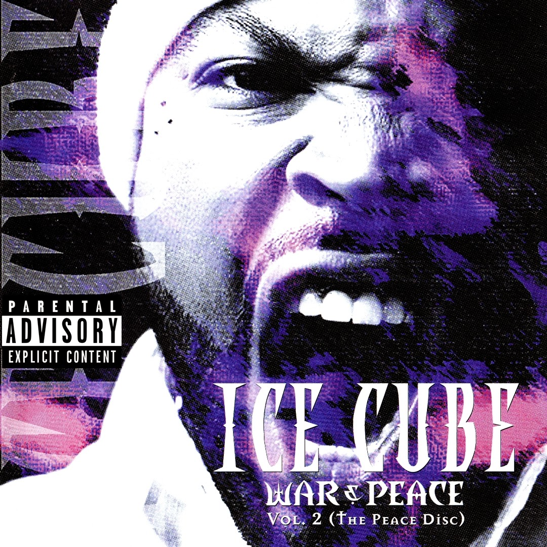Ice Cube - War & Peace: Vol. 2 (The Peace Disc) (2000)