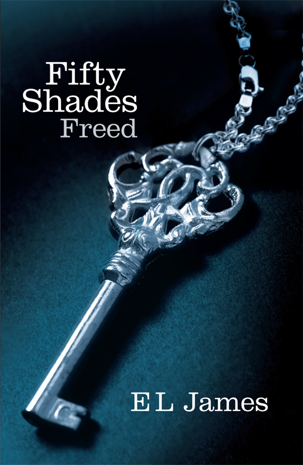 Fifty Shades Freed - the final novel in the Fifty Shades trilogy by E