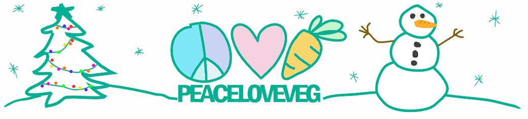 Peace Love Veg