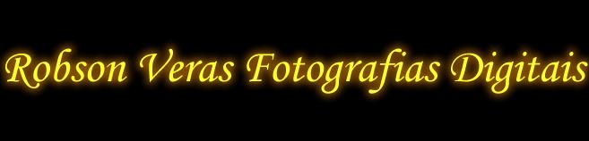 Robson Veras Fotografias Digitais