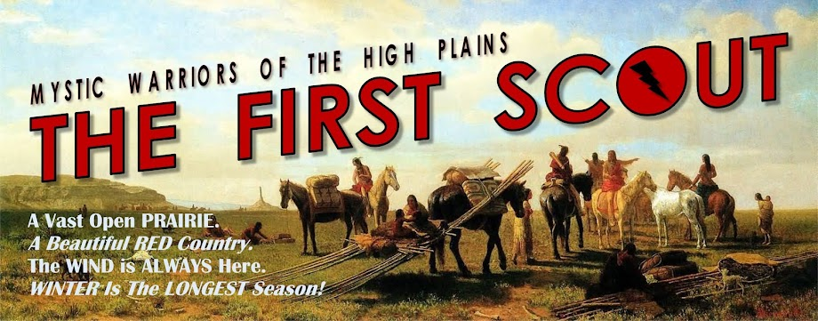 The First Scout: Mystic Warriors Of The High Plains