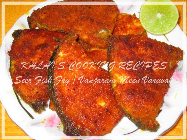 Seer Fish Fry / Vanjaram Meen Varuval