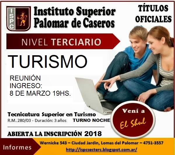 Estudiá Turismo en el Shul  Instituto Superior Palomar de Caseros - Inscripciones 2016-