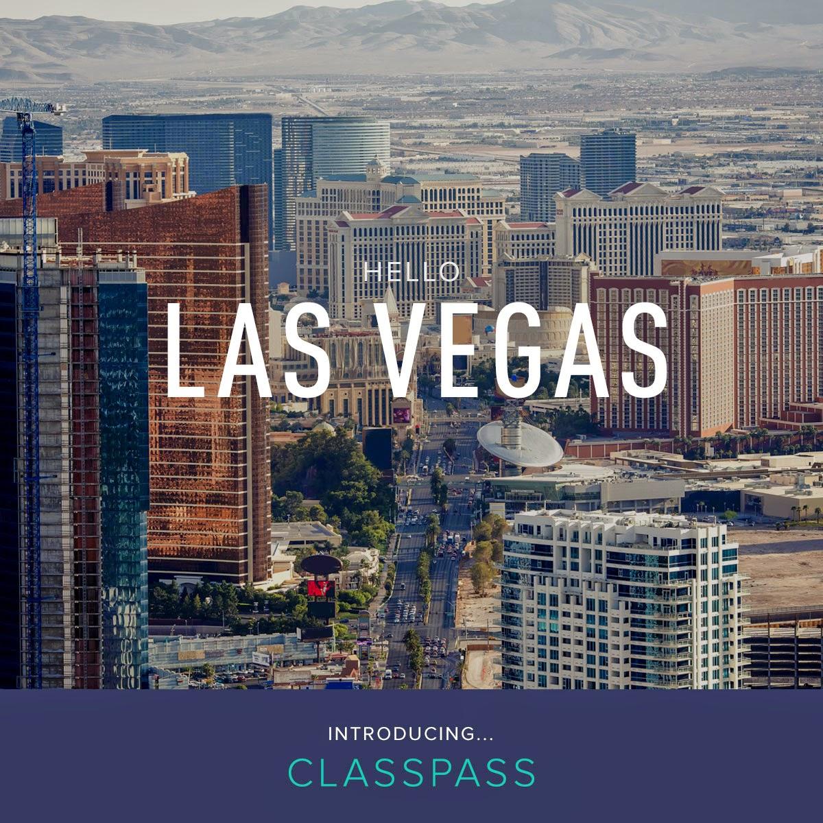Hello, Las Vegas. Introducing... ClassPass