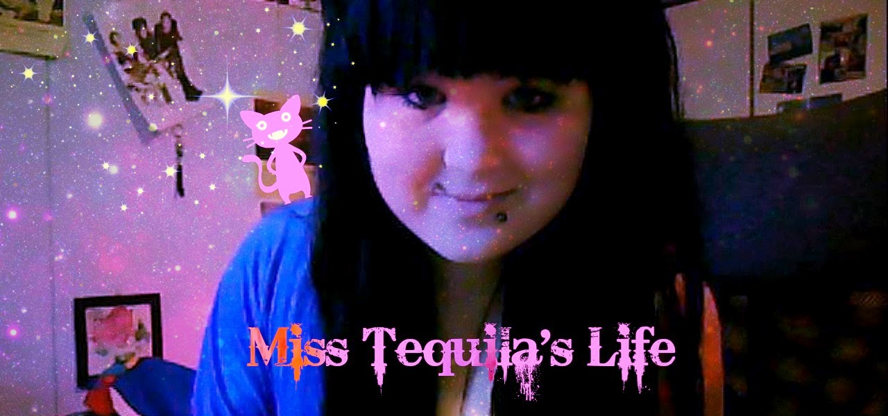 Miss Tequila's life