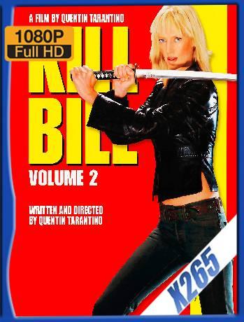Kill Bill Vol. 2 Open Matte (2004) x265 [1080p] [Latino] [GoogleDrive] [RangerRojo]