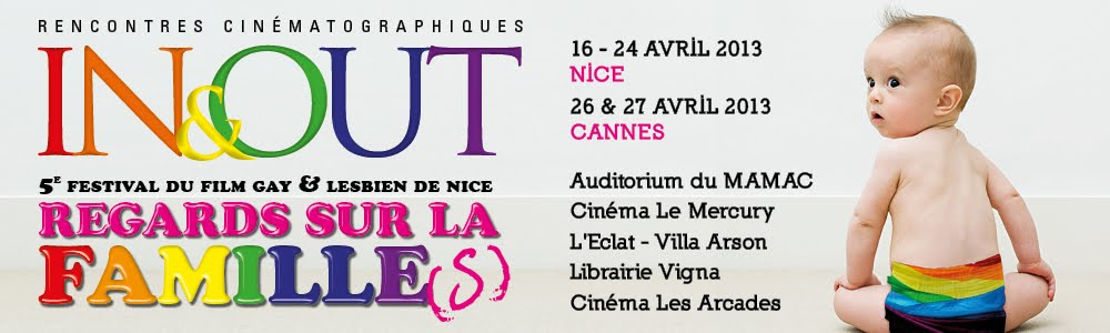 In&Out 2013, le Festival du Film Gay et Lesbien de Nice - Nice Queer Film Fest