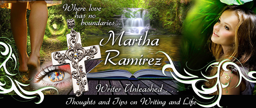 ~~ Martha Ramirez ~~         Writer Unleashed