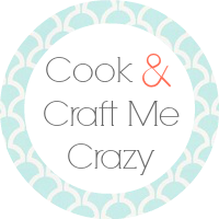 Cook and Craft Me Crazy