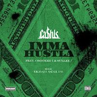 Ca$his. Imma Hustla (Feat. Crooked I & Sullee J)