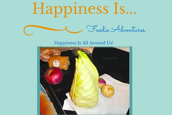 Happiness Is... Foodie Adventures Connecting Through Cooking