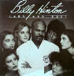 Billy Hinton – Hard And Sof 1984