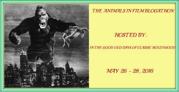 Animals In Film Blogathon