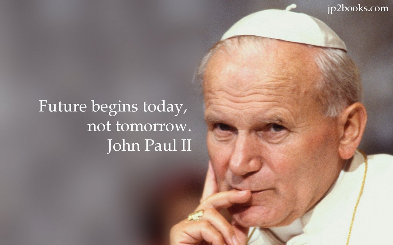 Image result for john paul ii quote