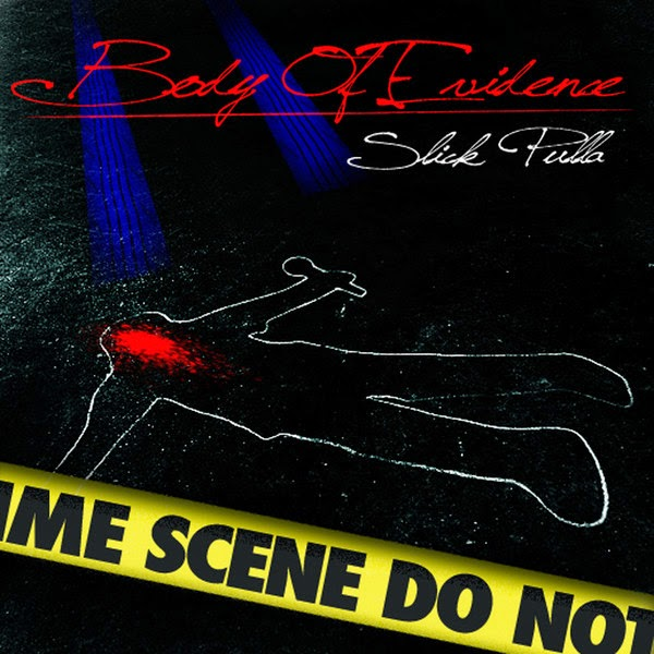 Slick Pulla - Body of Evidence Cover