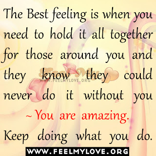 The Best feeling is when you need to hold it all together
