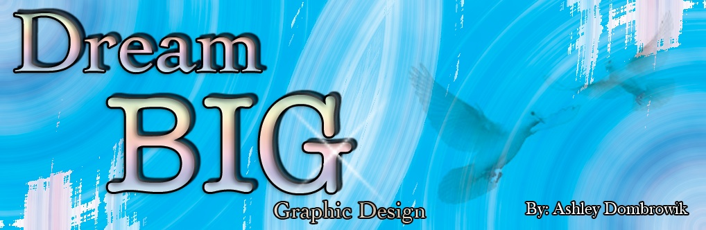 Dream Big Graphic Design