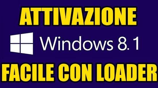 Come attivare Windows 8.1 definitivamente (loader)