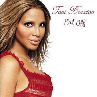 Toni Braxton - Hat Off