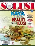 Majalah Solusi isu 37: KAYA antara Realiti dan Ilusi.