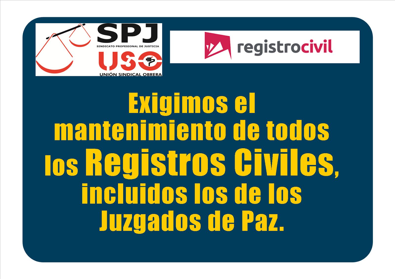 SPJ-USO CONTRA EL CIERRE DE REGISTROS CIVILES