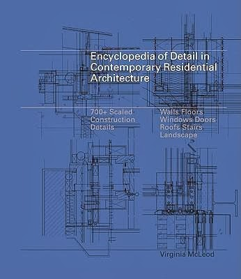 Review Encyclopedia Of Detail In Contemporary Residential