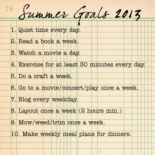 Summer Goals 2013 | Life Moves Pretty Fast